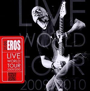 21.00: Eros Live World Tour 2009 / 2010