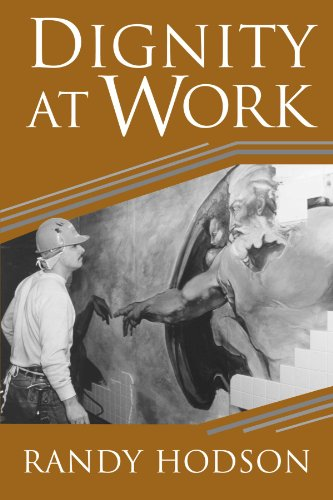 Dignity at Work, by Randy Hodson