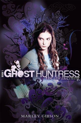 Image of Ghost Huntress Book 1: The Awakening
