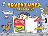 img - for Adventures in Cartooning Activity Book book / textbook / text book