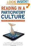 Reading in a Participatory Culture: Remixing <i>Moby-Dick</i> in the English Classroom (Language & Literacy) (Language and Literacy Series)