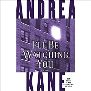 I'll Be Watching You | [Andrea Kane]