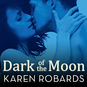 Dark of the Moon | [Karen Robards]