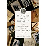 Treasures from the Attic: The Extraordinary Story of Anne Frank's Familyby Mirjam Pressler