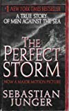 Image of The Perfect Storm A True Story of Men Against the Sea