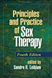 Principles and Practice of Sex Therapy, Fourth Edition (Principles & Practice of Sex Therapy)