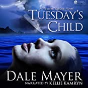 Tuesday's Child | [Dale Mayer]