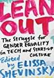img - for Lean Out: The Struggle for Gender Equality in Tech and Start-Up Culture book / textbook / text book