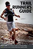 img - for Trail Runner's Guide book / textbook / text book