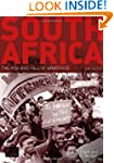 South Africa: The Rise and Fall of Ap...