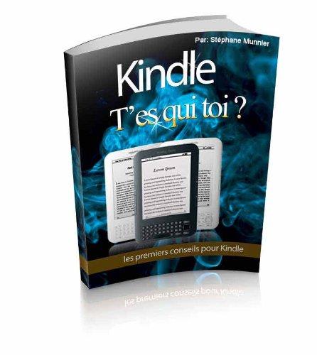 Couverture du livre Kindle t'es qui toi ?