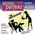Deutsch perfekt Audio - Im Restaurant. 3/2011 Hörbuch von  div. Gesprochen von:  div.