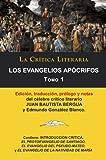 img - for Los Evangelios Ap crifos Tomo 1, Colecci n La Cr tica Literaria por el c lebre cr tico literario Juan Bautista Bergua, Ediciones Ib ricas (Spanish Edition) book / textbook / text book