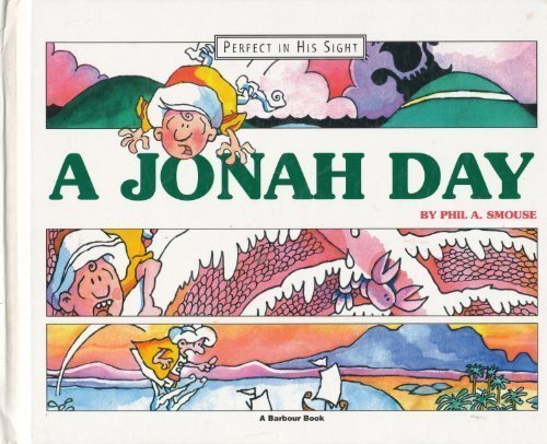 A Jonah Day (Perfect in His Sight)