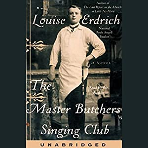 The Master Butcher's Singing Club Audiobook