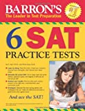 img - for Barron's 6 SAT Practice Tests book / textbook / text book