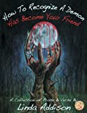 img - for How To Recognize A Demon Has Become Your Friend (Necon Contemporary Horror) book / textbook / text book