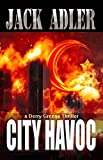 img - for City Havoc (Derry Greene Thriller Book 1) book / textbook / text book