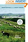 The Shepherd's Life: Modern Dispatche...