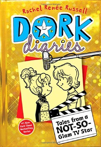 Dork Diaries 7: Tales From A Not-So-Glam Tv Star By Russell, Rachel Ren¨¦E (2014) Hardcover