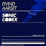 Sonic Codex by Aarset, Eivind (2007-09-24)