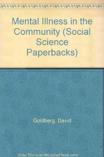 Mental Illness in the Community (Social Science Paperbacks)