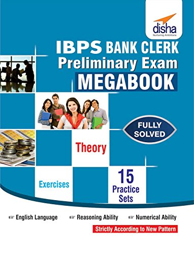 IBPS Bank Clerk Preliminary Exam MegaBook - (Guide + 15 Practice Sets)