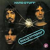 Bulletproof by Hard Stuff