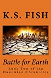 img - for Battle for Earth (The Dominion Chronicles) book / textbook / text book