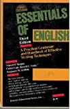 img - for By Ronald C. Foote A Practical Grammar and Handbook of Effective Writing Techniques: Essentials of English book / textbook / text book