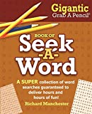 img - for Gigantic Grab A Pencil Book of Seek-A-Word book / textbook / text book