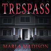 Trespass: TJ Peacock & Lisa Rayburn Mysteries, Book 2 | Marla Madison