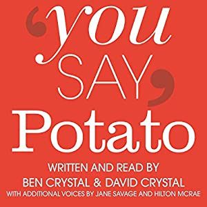 You Say Potato: A Book About Accents Audiobook