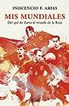 Mis mundiales: Del gol de Zarra al tr...