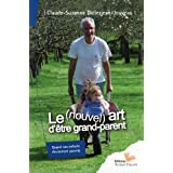 Le (nouvel) art d'�tre grand parentpar Claude-Suzanne...