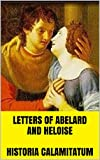 Letters of Abelard and Heloise  Historia Calamitatum  Biography : PICTURES