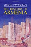 The History of Armenia (Palgrave Essential Histories Series)