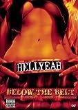 Hell Yeah: Below the Belt