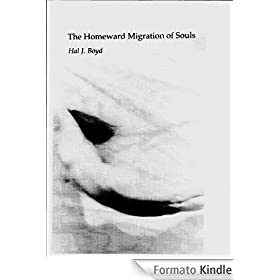 The Homeward Migration of Souls (English Edition)
