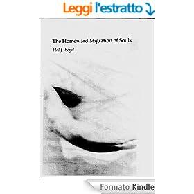 The Homeward Migration of Souls (English Edition)