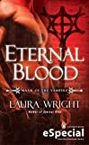 Eternal Blood: The Mark of the Vampire (An eSpecial from New American Library)