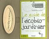 echange, troc Pierre Nessmann, Brigitte Perdereau, Philippe Perdereau - Coffret Le guide de l'écobio-jardinier : Créer un jardin naturel, Avec une Brosse à légumes