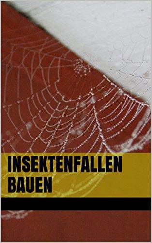 insektenfallen-bauen-hochwertige-anleitungen-mit-detaillierten-zeichnungen-german-edition