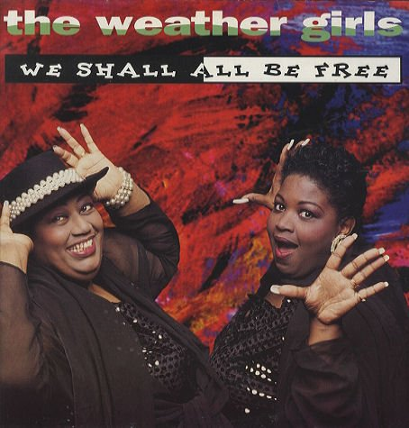 The Weather Girls-We Shall All Be Free-CDS-FLAC-1994-CUSTODES Download