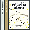 The Marble Collector Audiobook by Cecelia Ahern Narrated by Aoife McMahon, Aidan Kelly