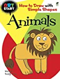 img - for ART START Animals: How to Draw with Simple Shapes (Dover How to Draw) book / textbook / text book