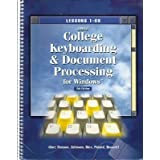Gregg College Keyboarding and Document Processing for Windows: Lessons 1-60 ~ Albert D. Rossetti