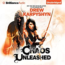 Chaos Unleashed: The Chaos Born, Book 3 (       UNABRIDGED) by Drew Karpyshyn Narrated by Phil Gigante