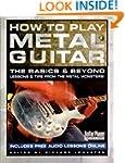 How to Play Metal Guitar: The Basics...