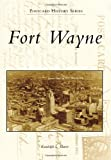 img - for Fort Wayne (Postcard History) book / textbook / text book